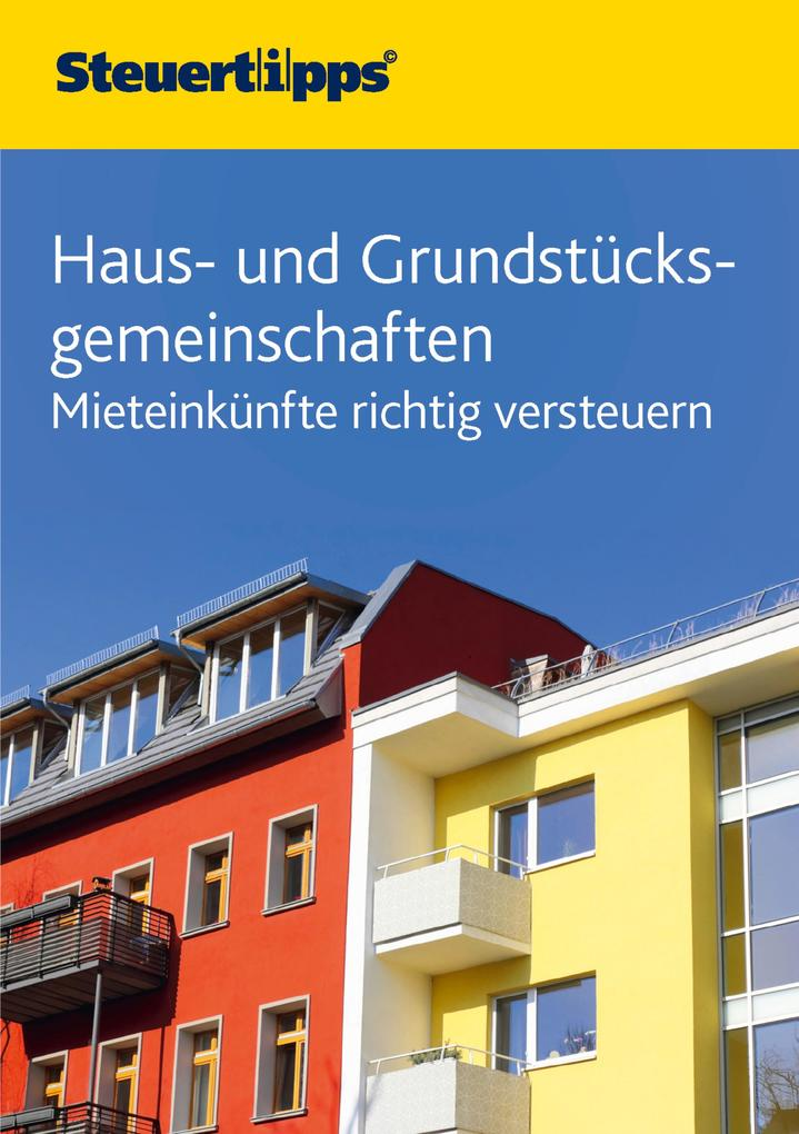 Haus- und Grundstücksgemeinschaften als eBook Download von N.N - N.N