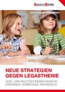 Neue Strategien gegen Legasthenie