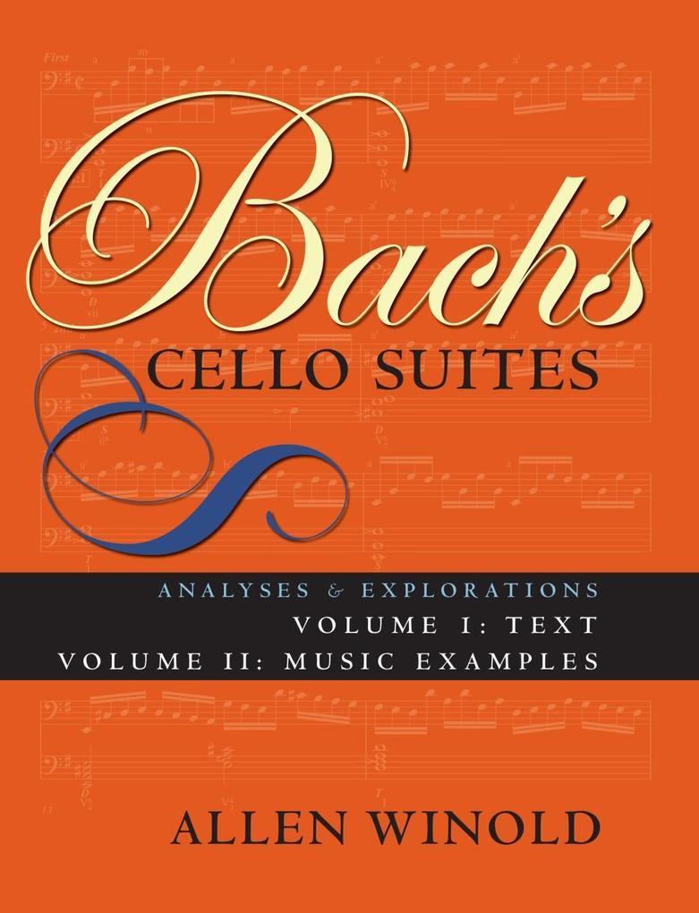 Bach's Cello Suites, Volumes 1 and 2 als eBook epub