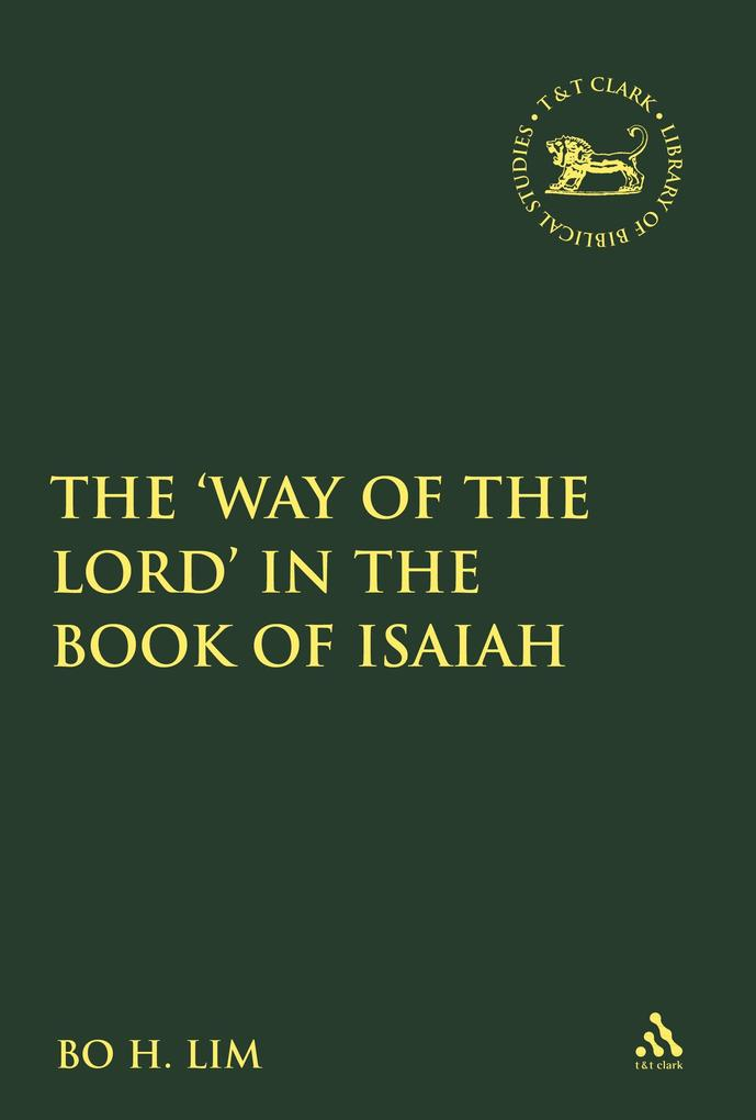 Way of the LORD in the Book of Isaiah als eBook...