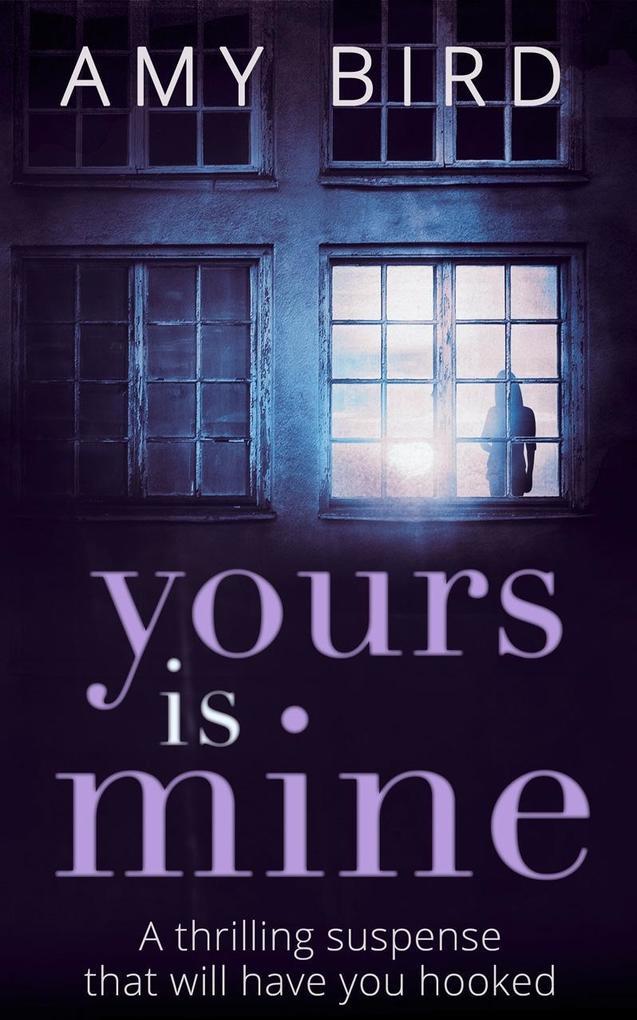 Yours Is Mine als eBook Download von Amy Bird