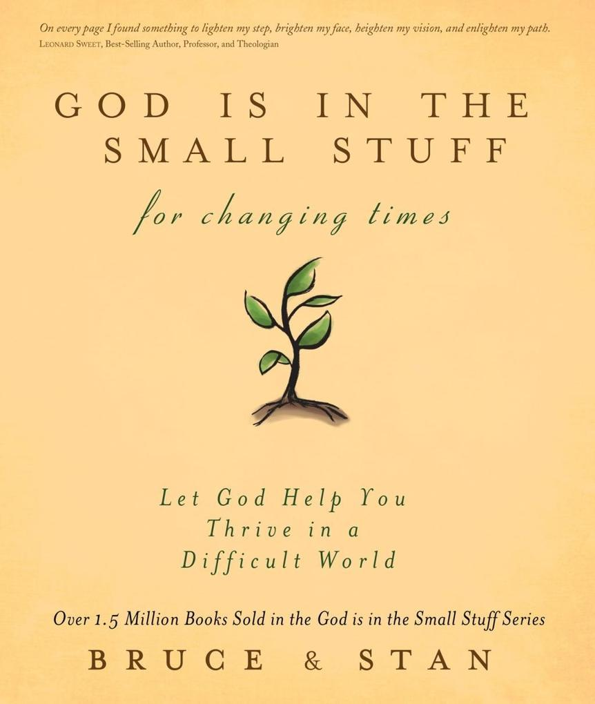 God Is in the Small Stuff for Changing Times al...