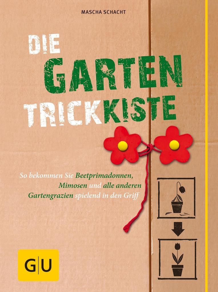 Die Garten-Trickkiste als eBook Download von Ma...