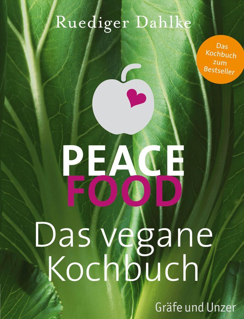 Peace Food - Das vegane Kochbuch als eBook Down...