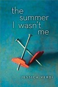 The Summer I Wasn't Me