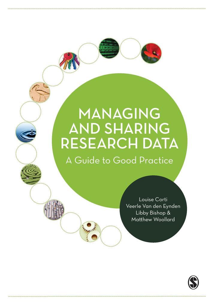 Managing and Sharing Research Data als Buch von...