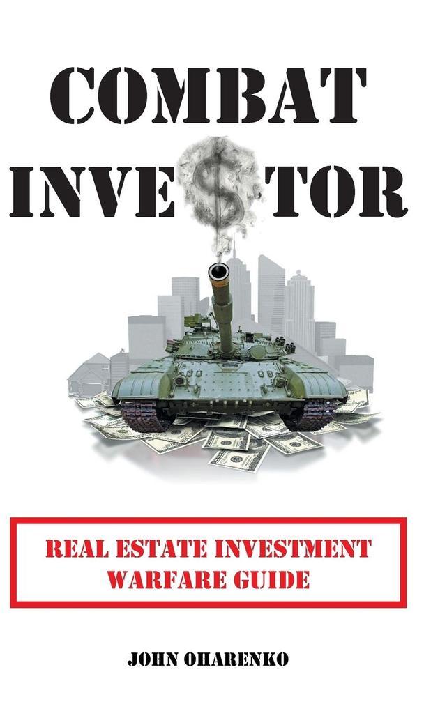 Combat Investor als Buch von John Oharenko