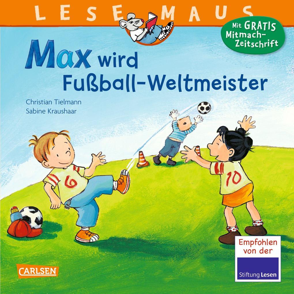 Max wird Fußball-Weltmeister als Buch (kartoniert)