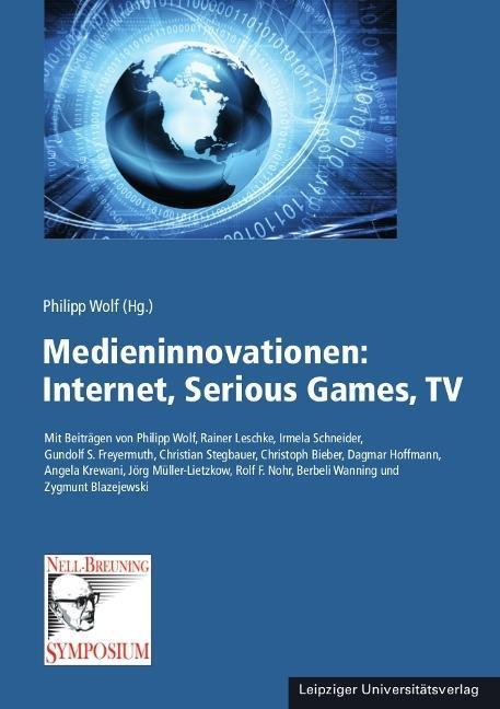 Medieninnovationen: Internet, Serious Games, TV...