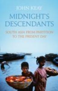 Midnight´s Descendants als Buch von John Keay