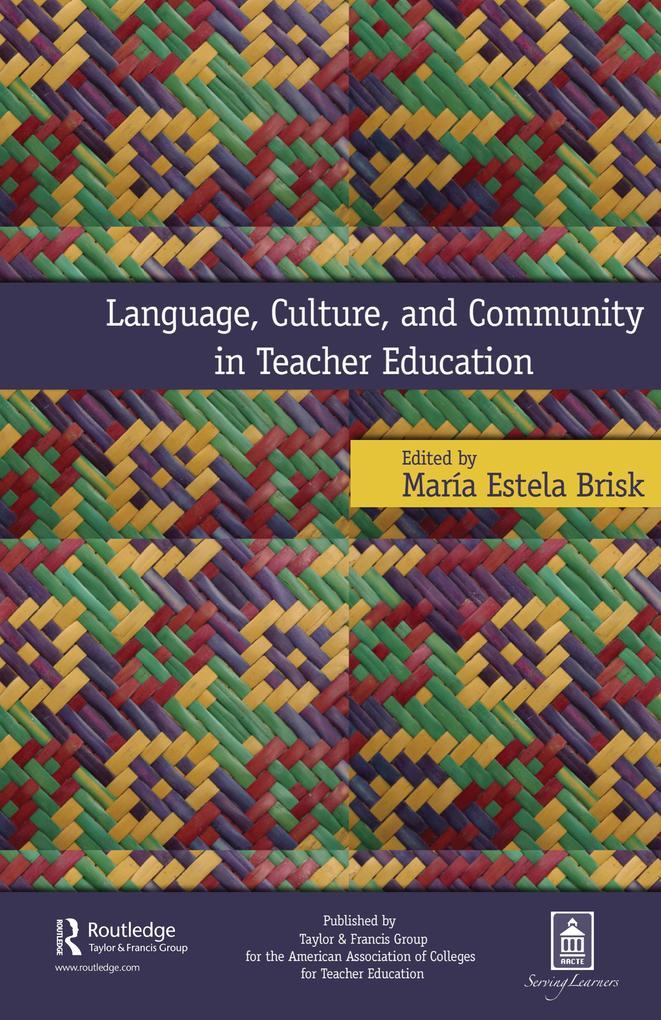 Language, Culture, and Community in Teacher Edu...