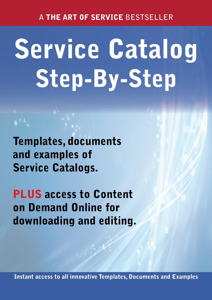The Service Catalog Step-by-Step Guide - How to...