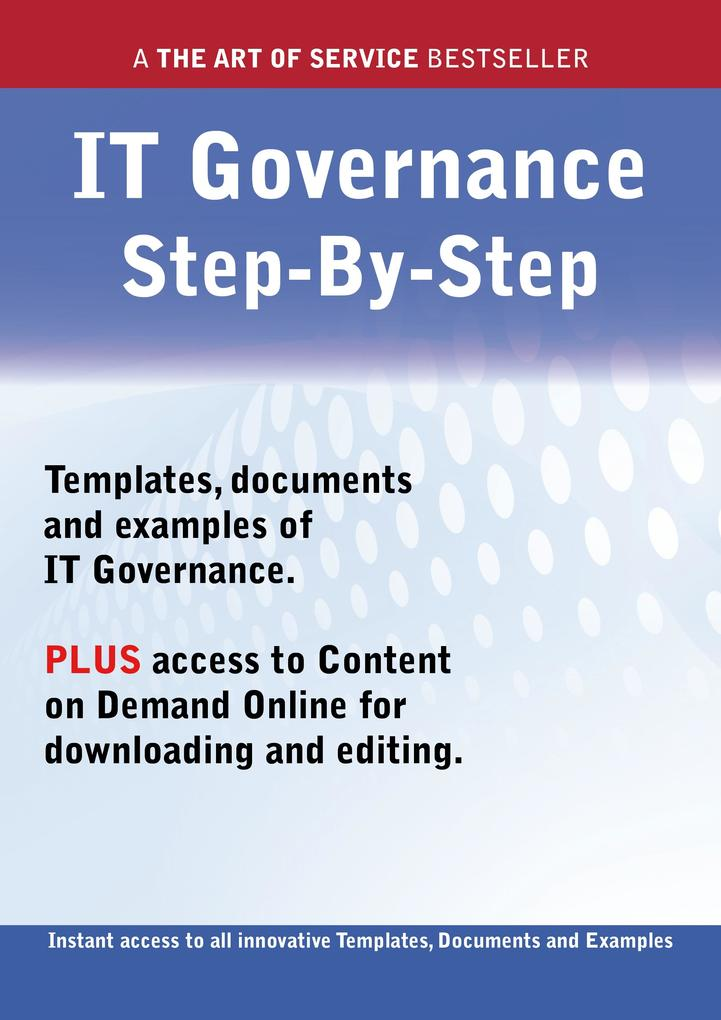 The IT Governance Step-by-Step Guide - How to K...