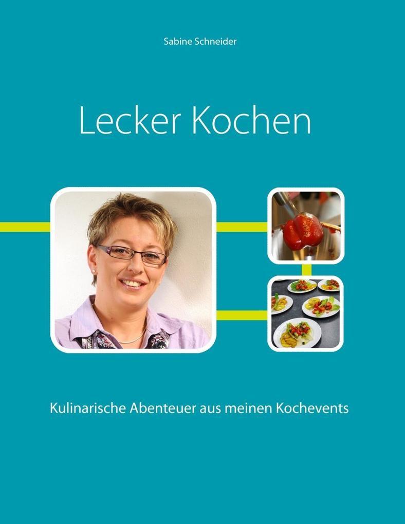 Lecker Kochen als eBook Download von Sabine Sch...
