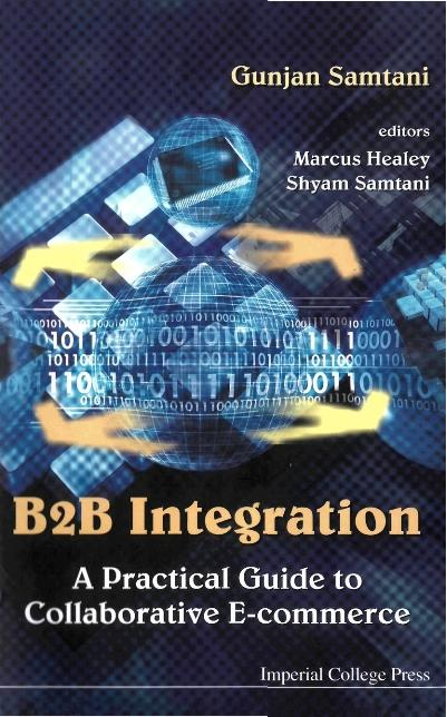 B2b Integration: A Practical Guide To Collabora...