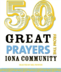 50 Great Prayers from the Iona Community als eB...