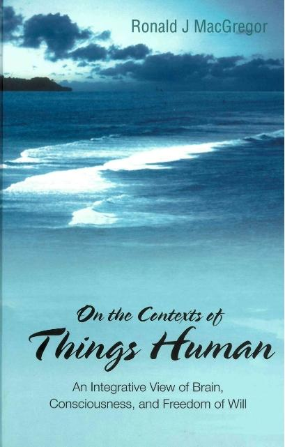 On The Contexts Of Things Human: An Integrative...