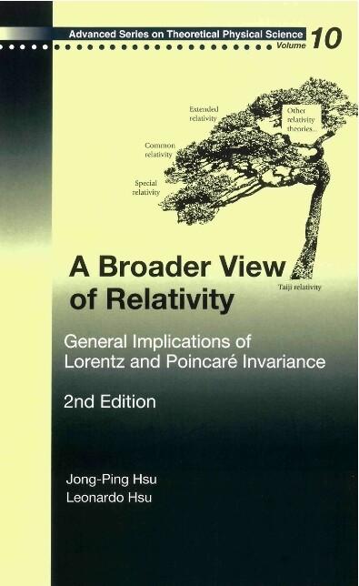 Broader View Of Relativity, A: General Implicat...