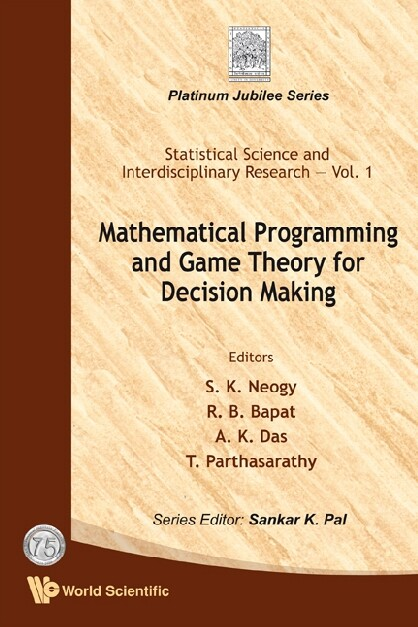 Mathematical Programming And Game Theory For De...