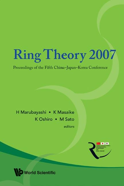 Ring Theory 2007 - Proceedings Of The Fifth Chi...