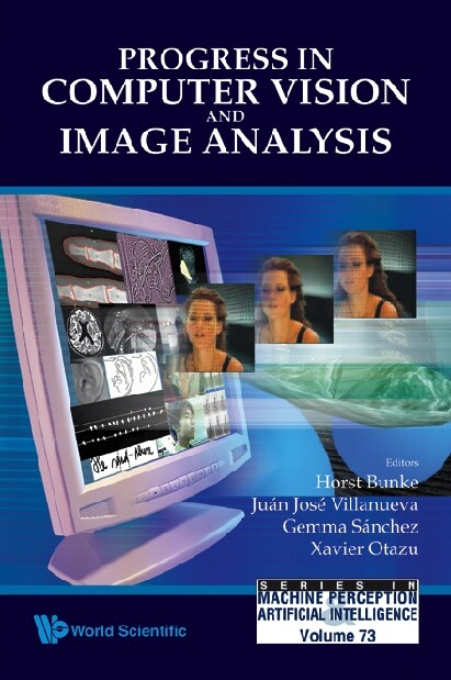 Progress In Computer Vision And Image Analysis ...