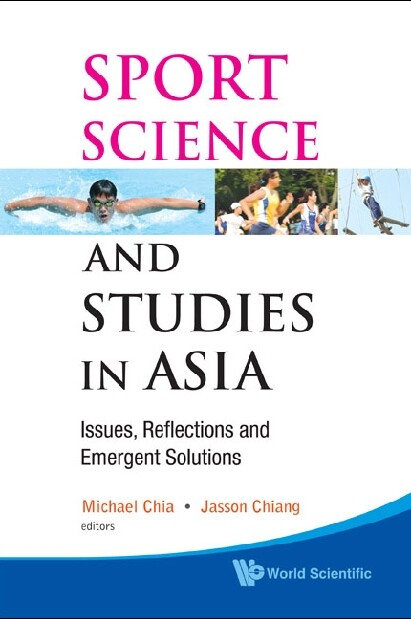 Sport Science And Studies In Asia: Issues, Refl...