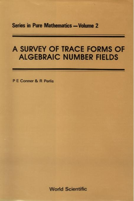Survey Of Trace Forms Of Algebraic Number Field...