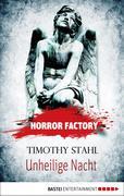 Horror Factory 14 - Unheilige Nacht