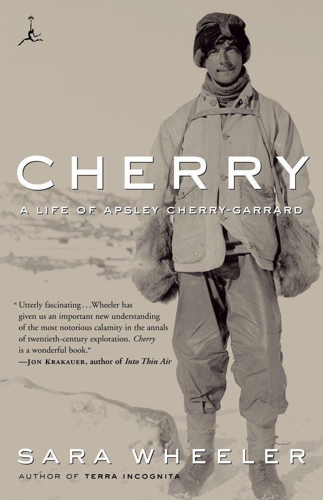 Cherry: A Life of Apsley Cherry-Garrard als Taschenbuch