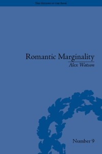 Romantic Marginality als eBook Download von Ale...