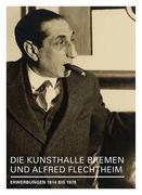 Die Kunsthalle Bremen und Alfred Flechtheim