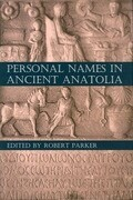 Personal Names in Ancient Anatolia