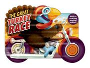 The Great Turkey Race: With a Roaring Engine Sound