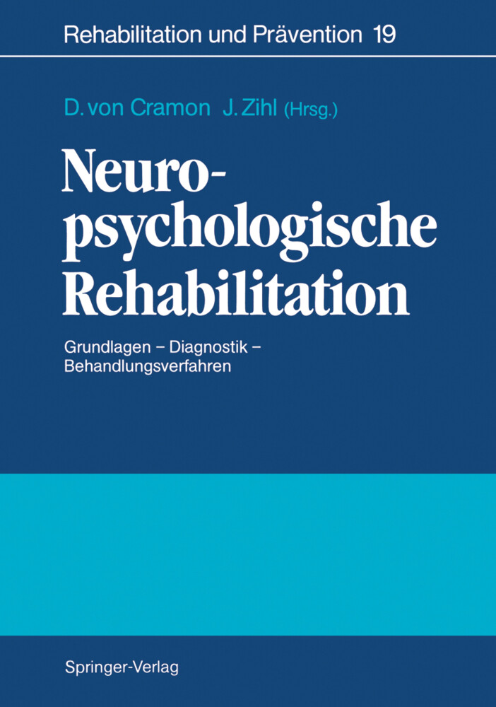 Neuropsychologische Rehabilitation als Buch von...