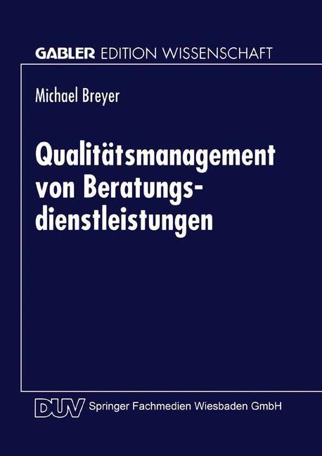 Qualitätsmanagement von Beratungsdienstleistung...