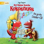 Der kleine Drache Kokosnuss - Das große Lieder-Album
