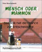 Mensch oder Mammon