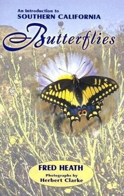 An Introduction to Southern California Butterflies als Taschenbuch