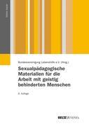 Sexualpädagogische Materialien für die Arbeit mit geistig behinderten Menschen