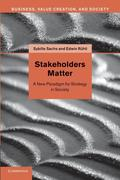 Stakeholders Matter: A New Paradigm for Strategy in Society