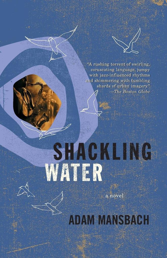 Shackling Water als Taschenbuch