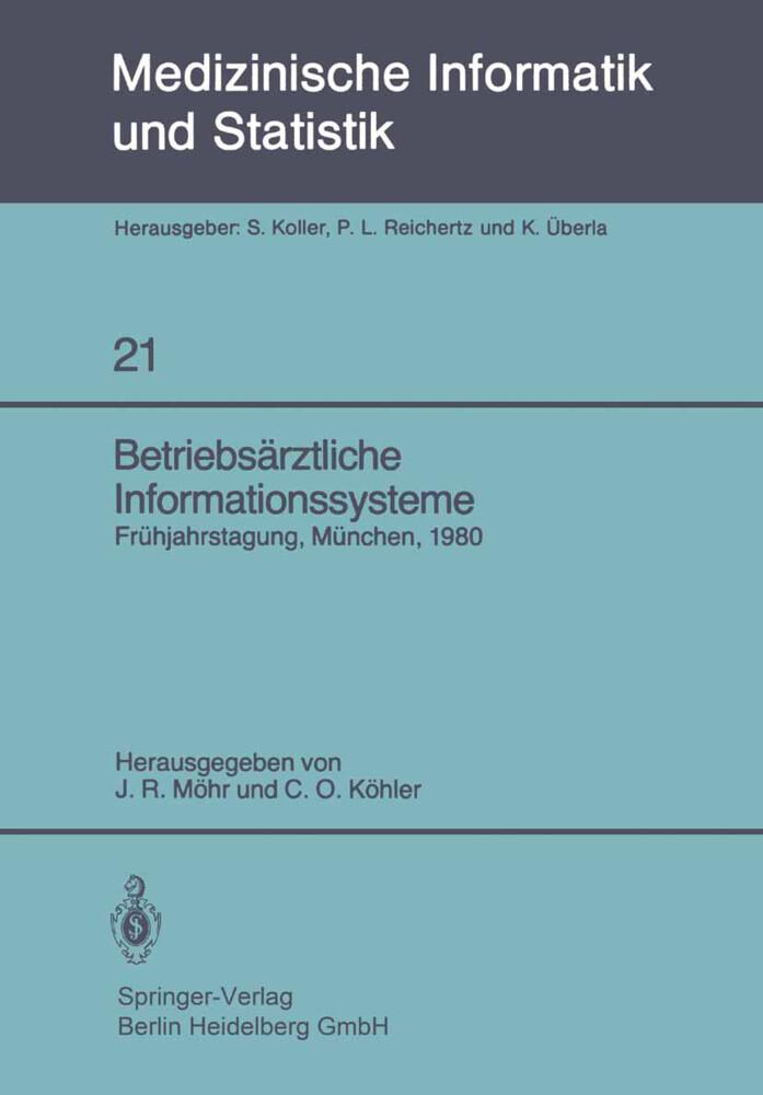 Betriebsärztliche Informationssysteme als Buch von