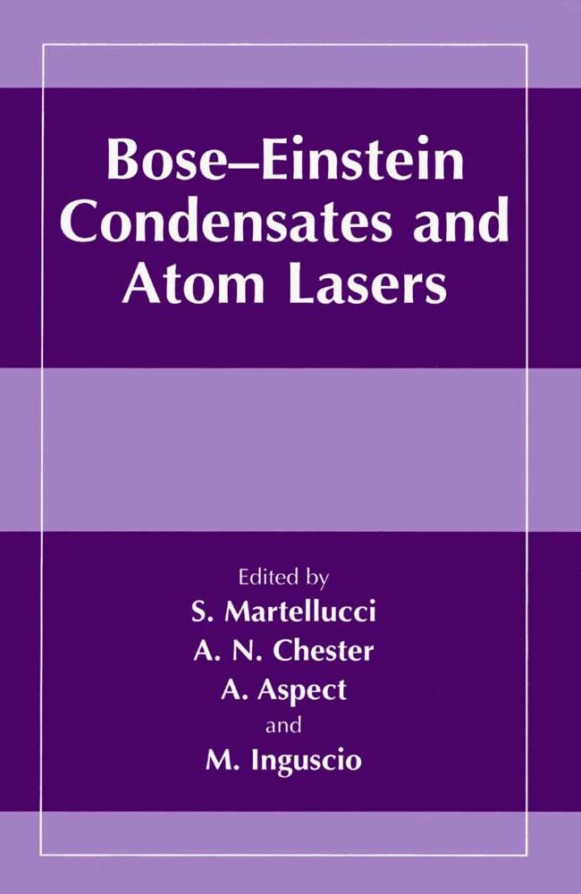 Bose-Einstein Condensates and Atom Lasers als B...