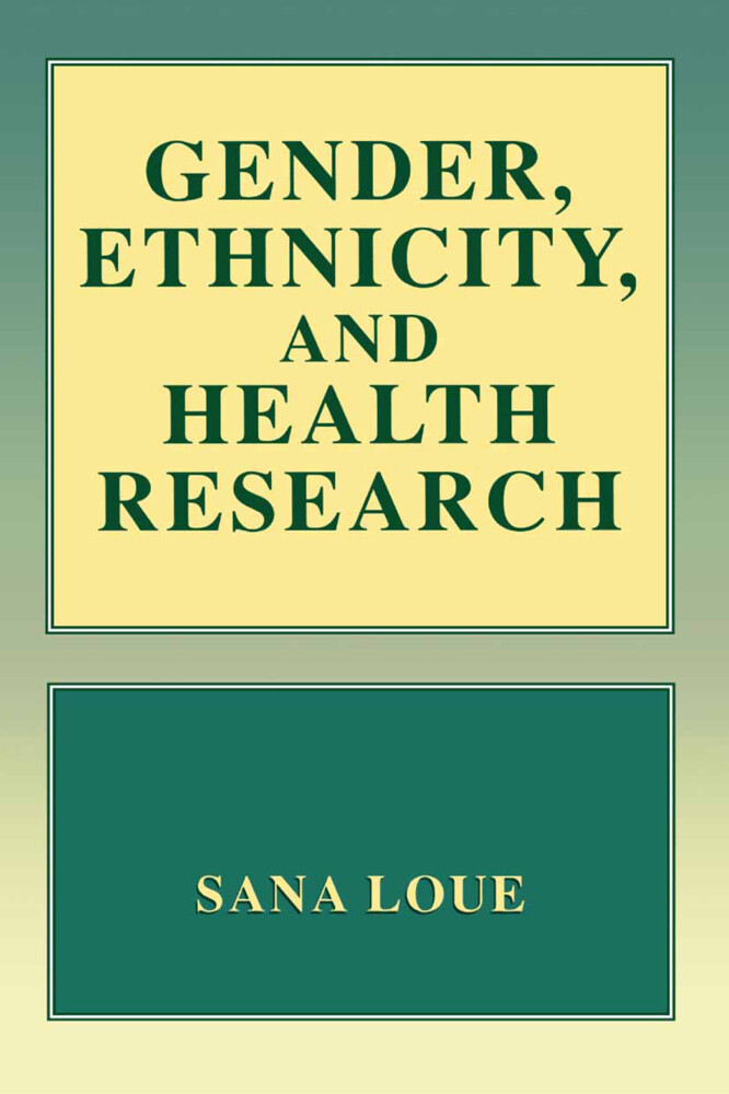 Gender, Ethnicity, and Health Research als Buch...
