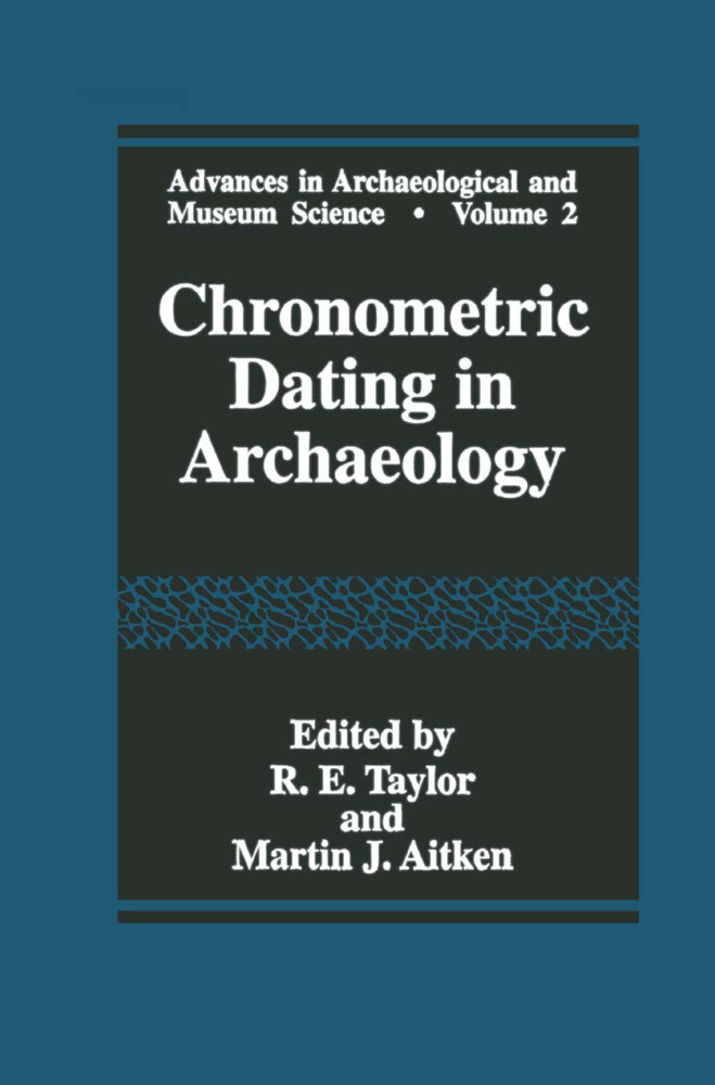 Chronometric Dating in Archaeology als Buch von