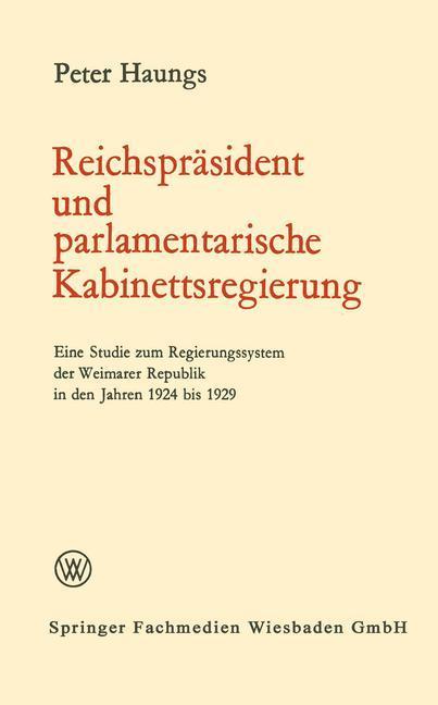 Reichspräsident und parlamentarische Kabinettsregierung als Buch (kartoniert)