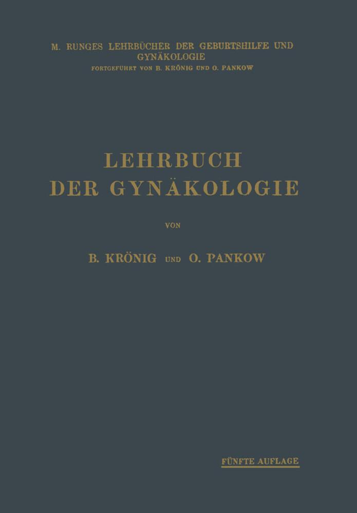 Lehrbuch der Gynäkologie als Buch von Bernhard ...