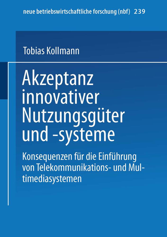 Akzeptanz innovativer Nutzungsgüter und -system...