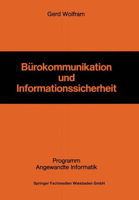Bürokommunikation und Informationssicherheit al...
