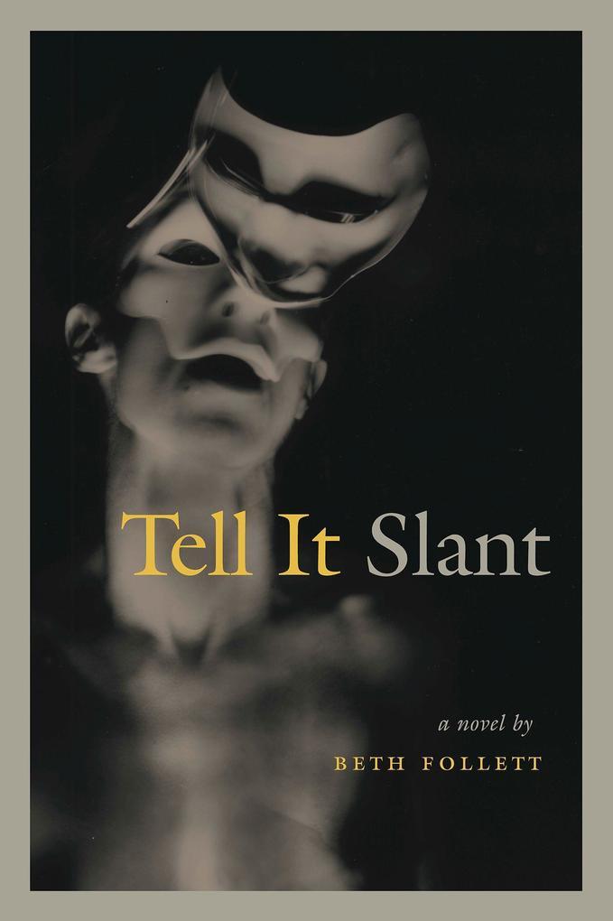 Tell It Slant als Taschenbuch